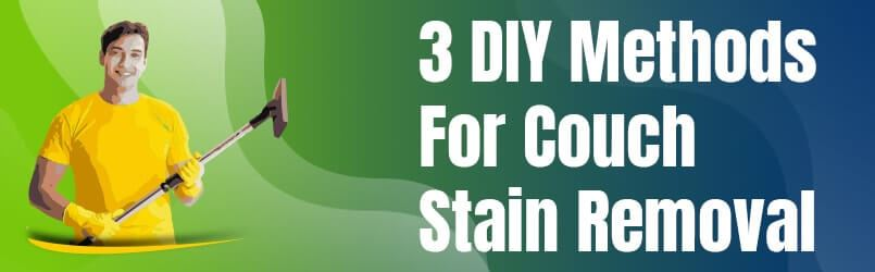 Methods For Couch Stain Removal