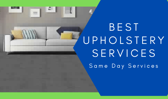 Best Upholstery Services