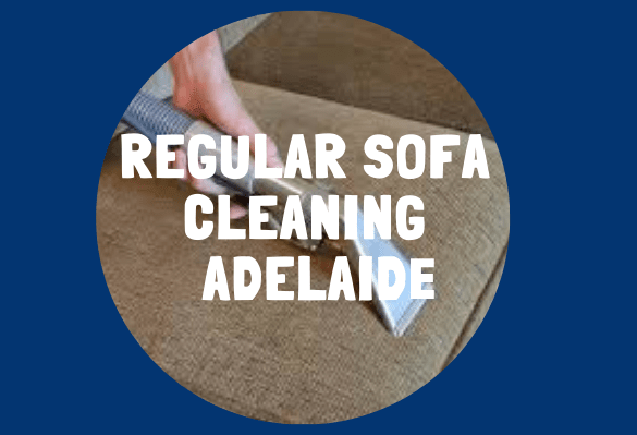 Sofa Cleaning Services Adelaide